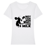 T shirt vegan femme vache not your milk  blanc