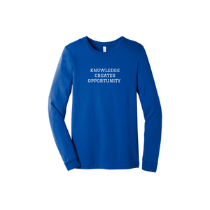 Knowledge Creates Opportunity - Long Sleeve