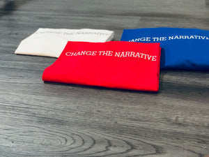 Change The Narrative - Red