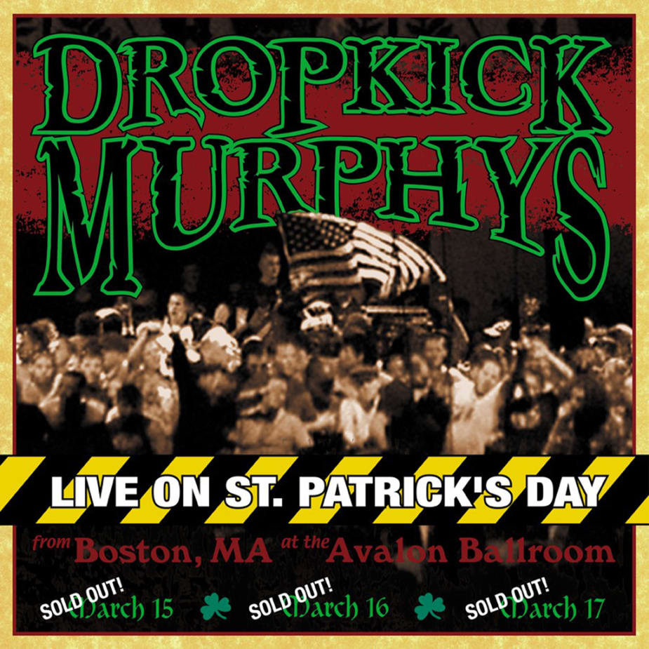 Dropkick Murphys - Live On St. Patrick's Day From Boston, MA (2LP)