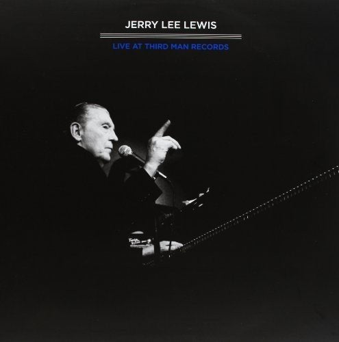 Jerry Lee Lewis - Third Man Live 04-17-2011