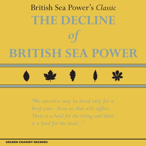 British Sea Power - The Decline Of The British Sea Power