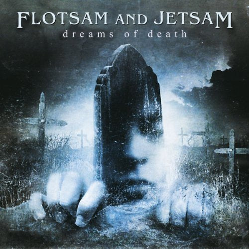 Flotsam & Jetsam - Dreams Of Death