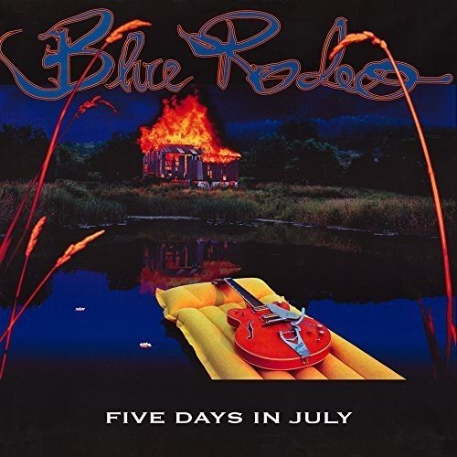Blue Rodeo - Five Days In July (2LP)