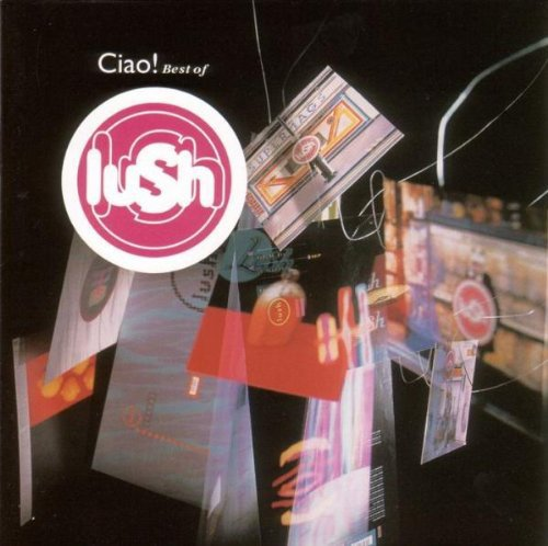 Lush - Ciao! Best Of (2LP)