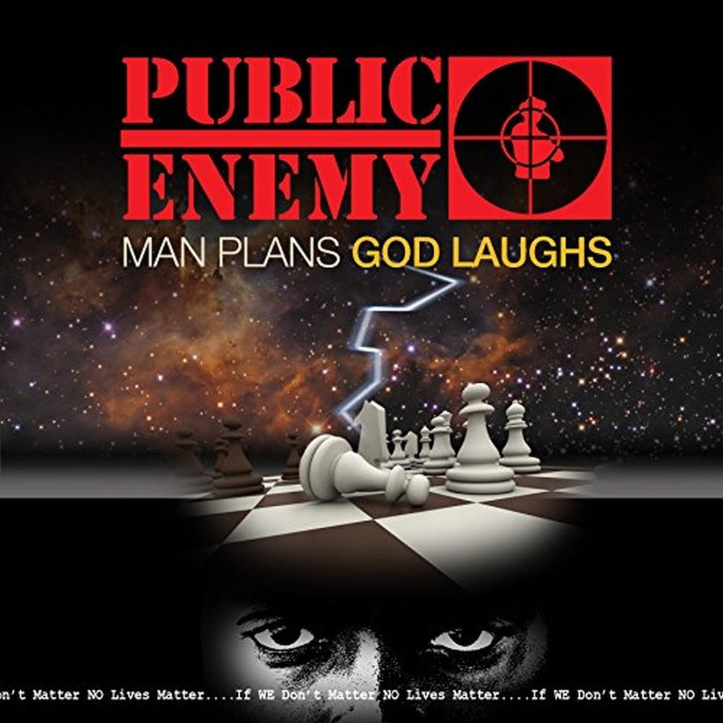 Public Enemy - Man Plans, God Laughs