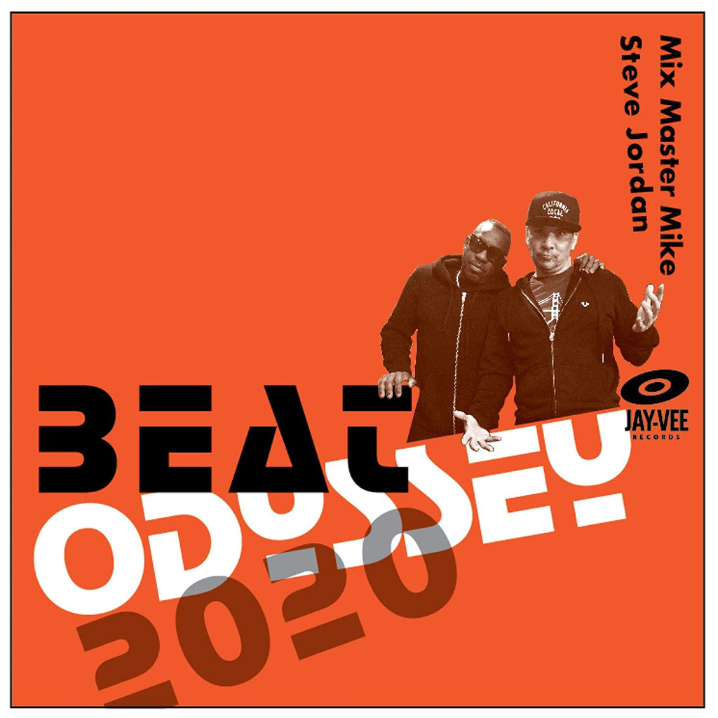 Mix Master Mike & Steve Jordan - Beat Odyssey 2020