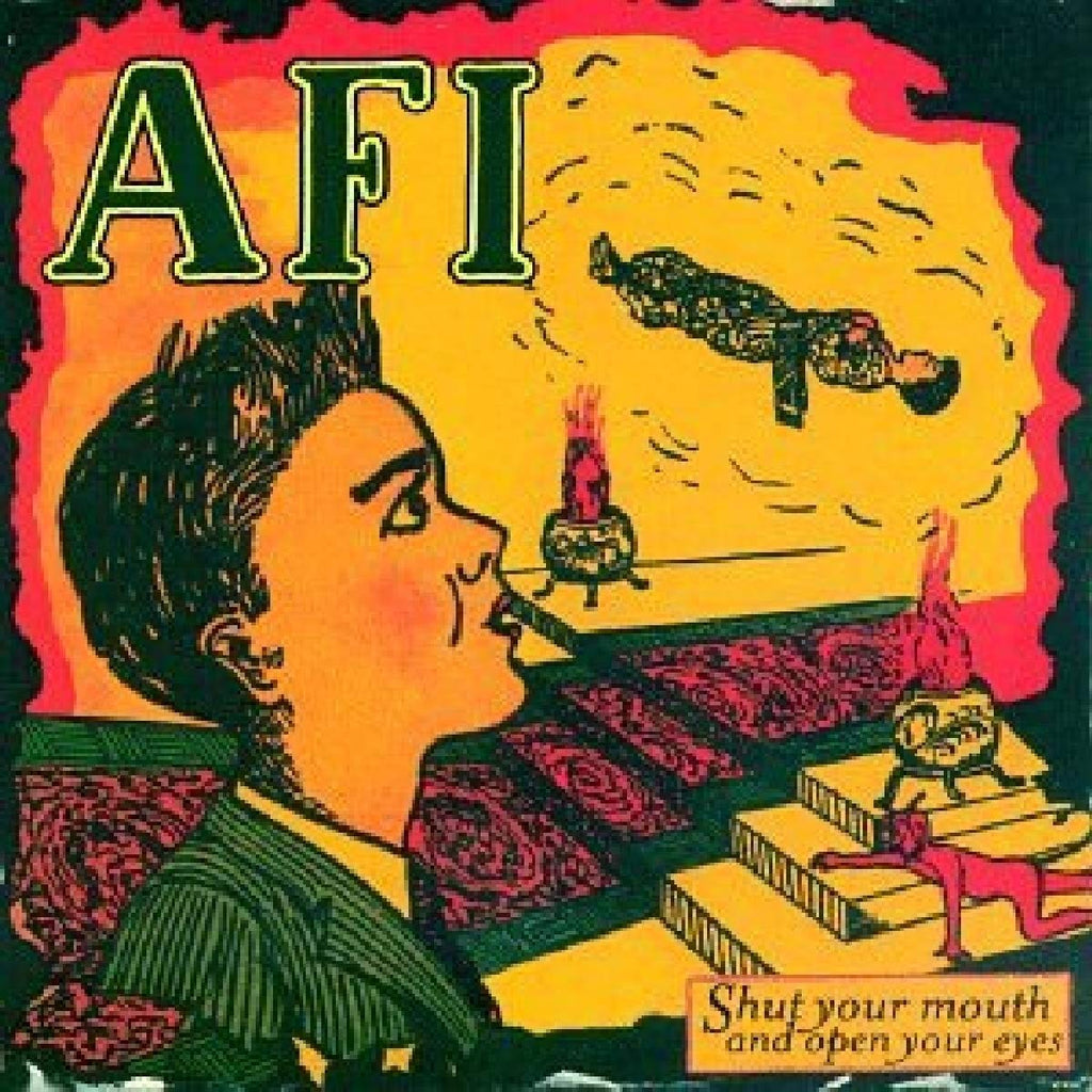 AFI - Shut Your Mouth & Open Your Eyes