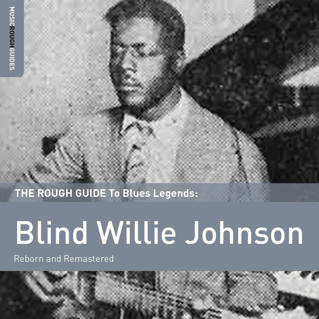Blind Willie Johnson - Rough Guide To