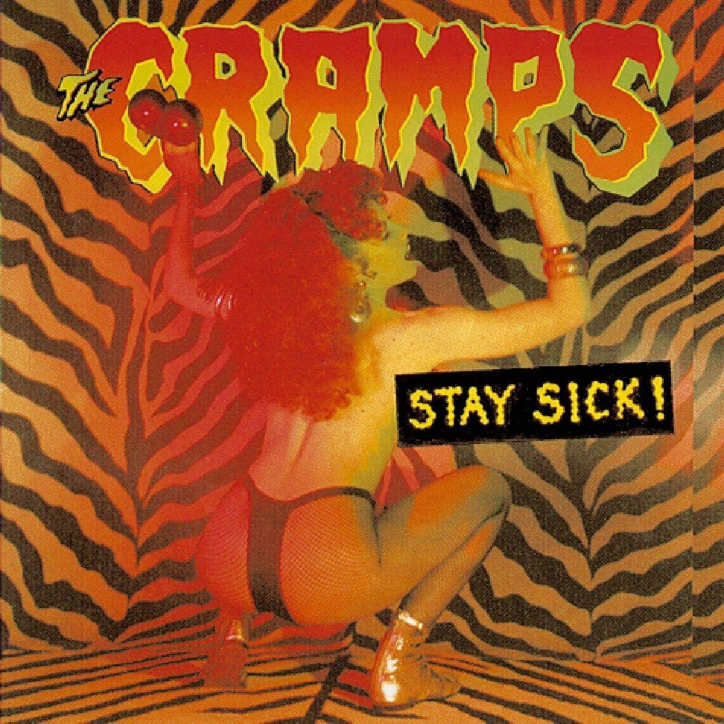 Cramps - Stay Sick!
