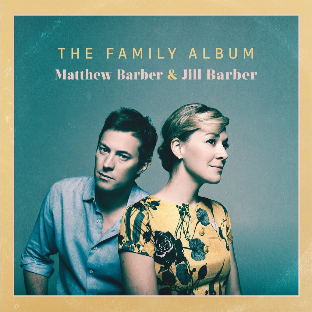 Jill Barber & Matthew Barber - The Family Album