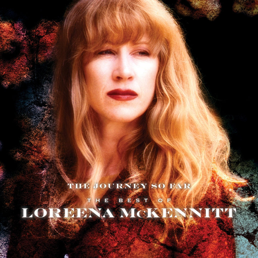 Loreena McKennitt - The Journey So Far: Best Of