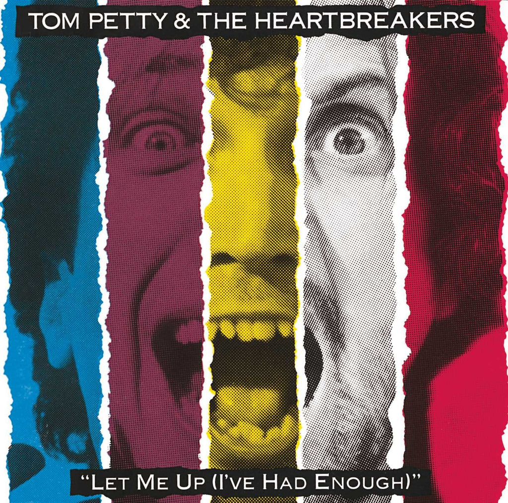 Tom Petty - Let Me Up (I've Had Enough)