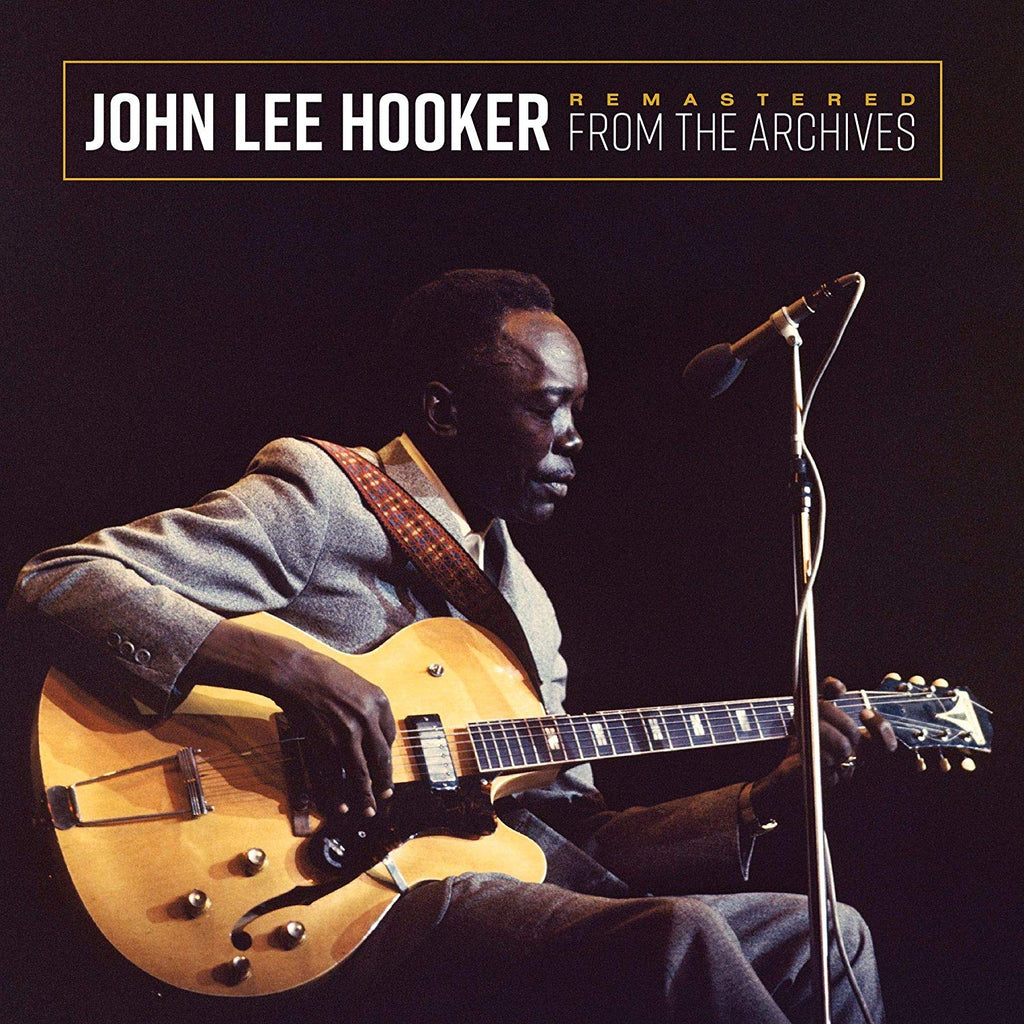 John Lee Hooker - Remastered From The Archives (Gold)