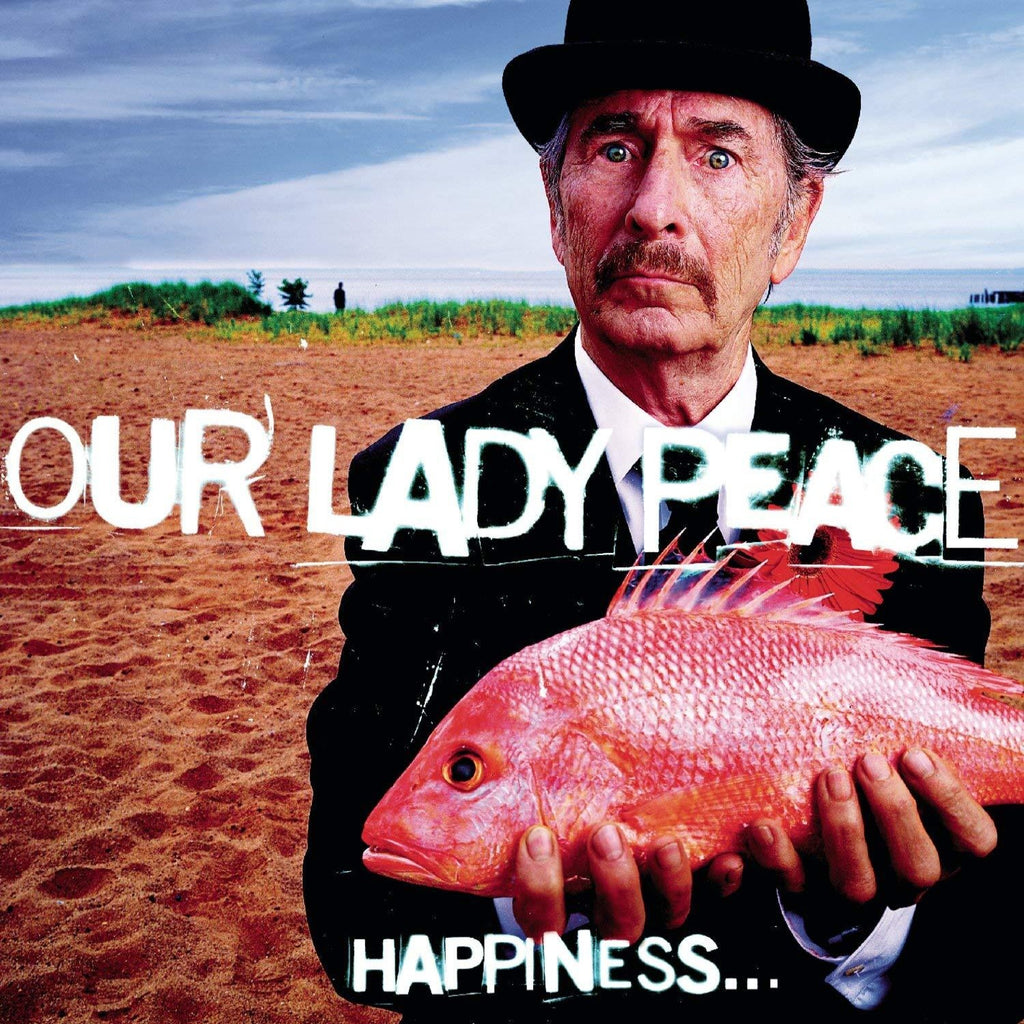 Our Lady Peace - Happiness... Is Not A Fish That You Can Catch (Coloured)