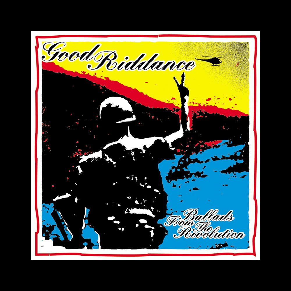 Good Riddance - Ballads From The Revolution
