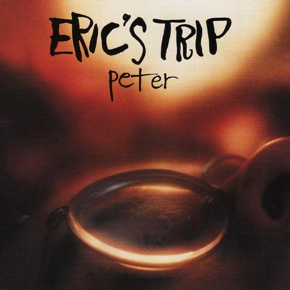 Eric's Trip - Peter (Coloured)