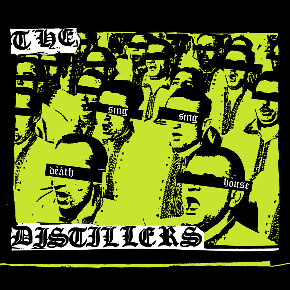 Distillers - Sing Sing Death House