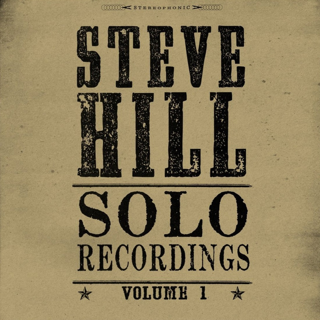Steve Hill - Solo Recordings Vol. 1 (Gold)