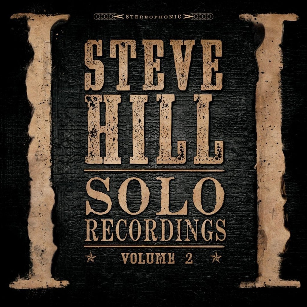Steve Hill - Solo Recordings Vol. 2 (2LP)