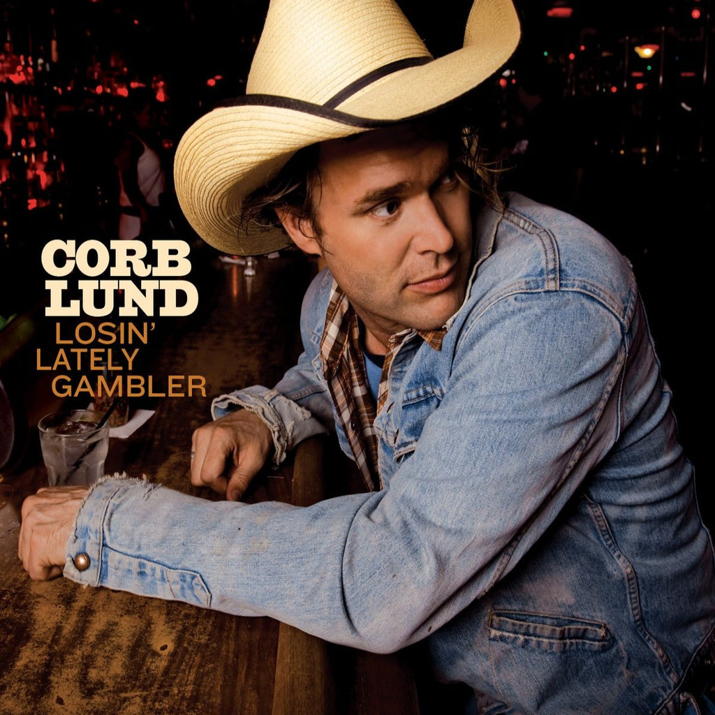 Corb Lund - Losin' Lately Gambler