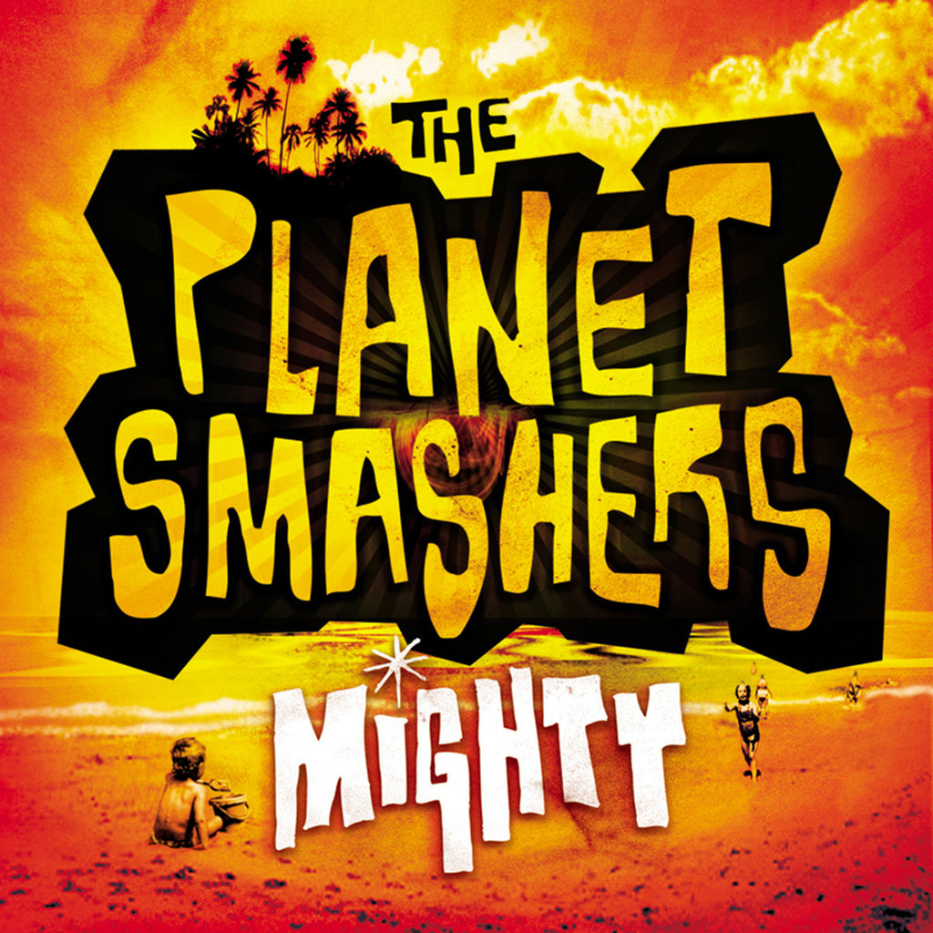 Planet Smashers - Mighty (Orange)