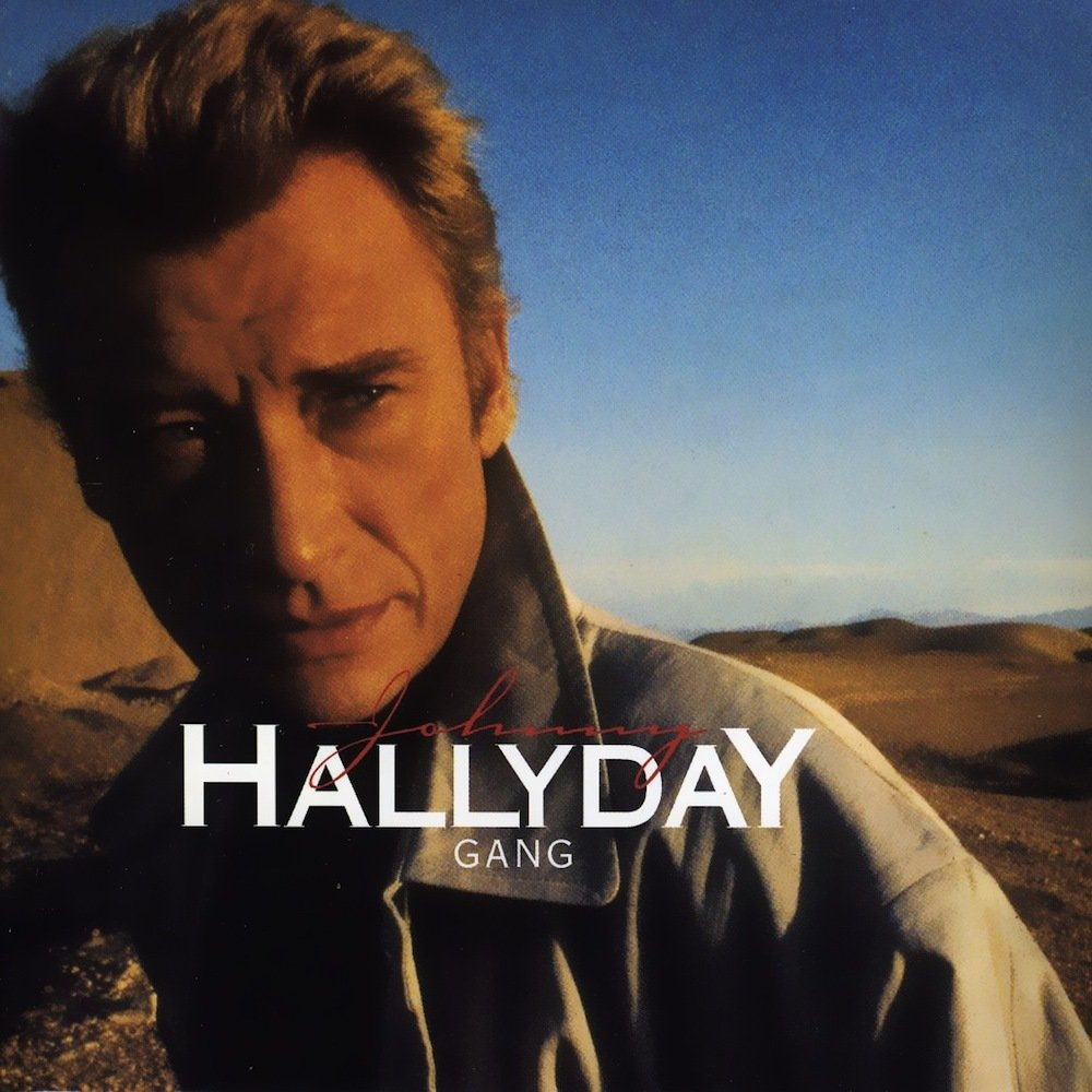 Johnny Hallyday - Gang