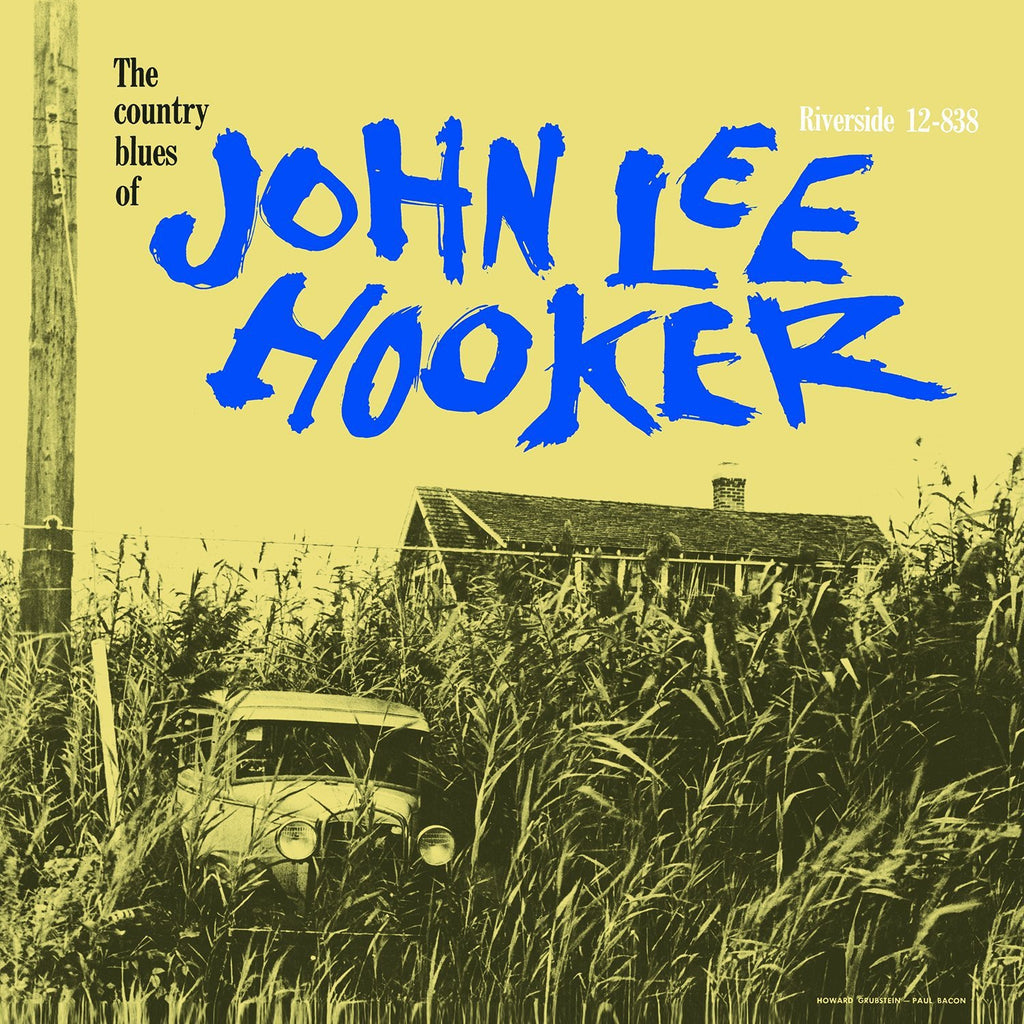 John Lee Hooker - The Country Blues Of