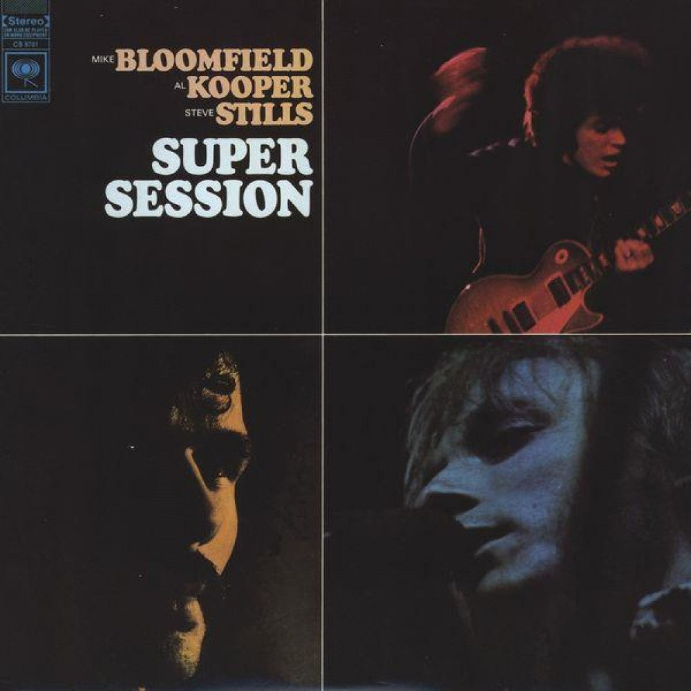 Mike Bloomfield with Al Kooper & Stephen Stills - Super Session