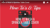 How to Wash a Spandex Table Cover