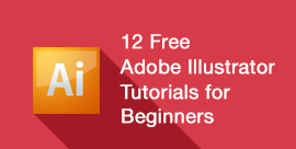 12 Free Adobe Illustrator Tutorials for Beginners