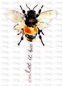 Sublimation Transfer Let it Bee