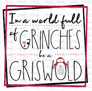 Waterslide Decal In a World Full of Grinches, be a Griswold