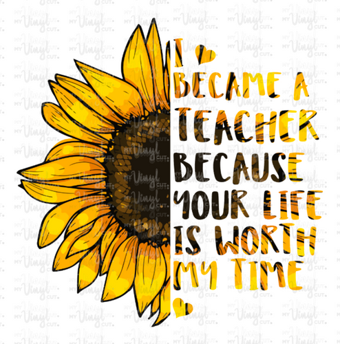 Digital Download Half Sunflower I Became a Teacher