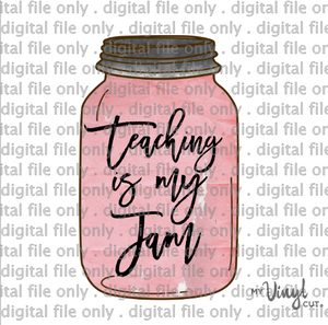 Digital File Teaching is my Jam Mason Jar for Back to School