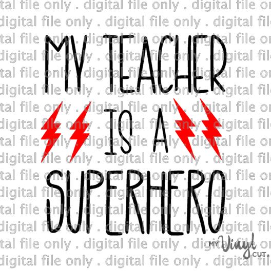 Digital File My Teacher is a Superhero back to school