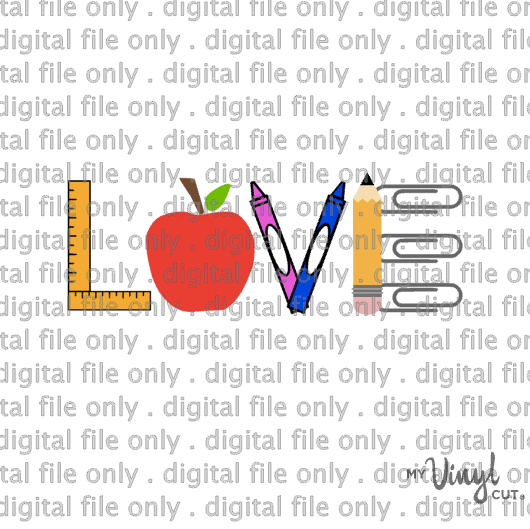 Digital File Love word art in school supplies for Back to School
