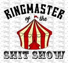 Load image into Gallery viewer, Waterslide Decal Ringmaster of the Shit Show