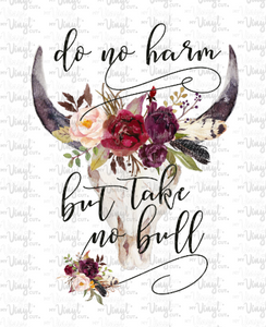 Waterslide Decal Do no harm Take no bull