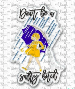 Enamel Pin Don't be a Salty Bitch Choose Pin or Magnetic clasp