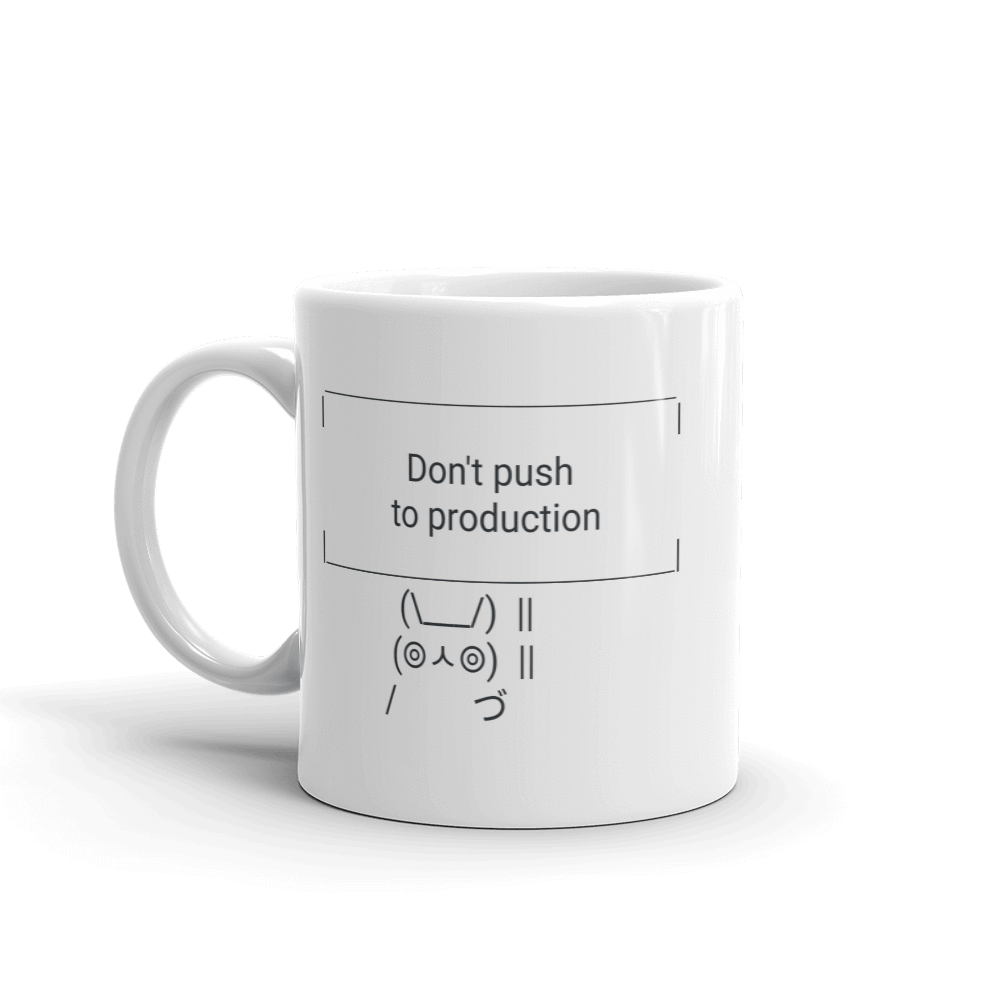 Don't Push to Production Mug