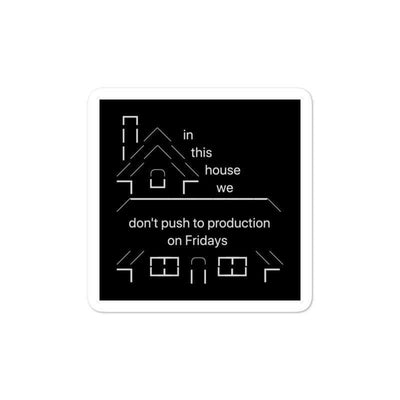 "In This House 3x3"" Sticker"