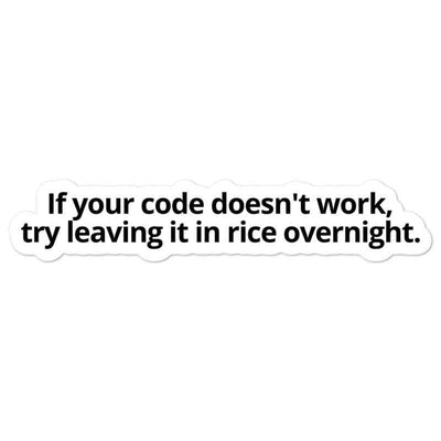 Leave Your Code in Rice Sticker