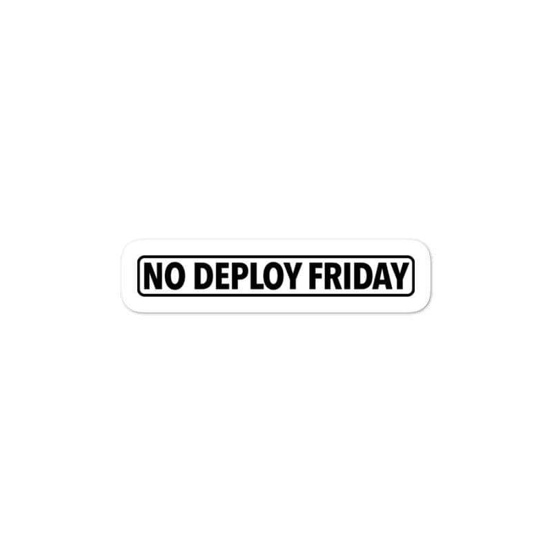 No Deploy Friday Sticker