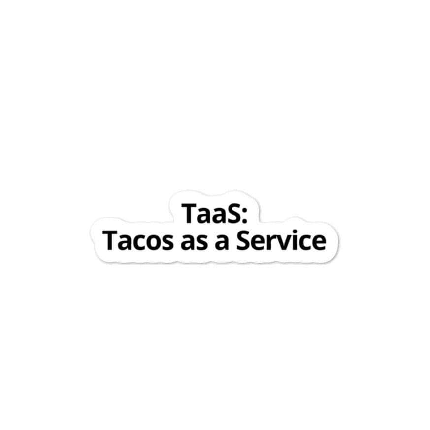 Tacos as a Service Sticker