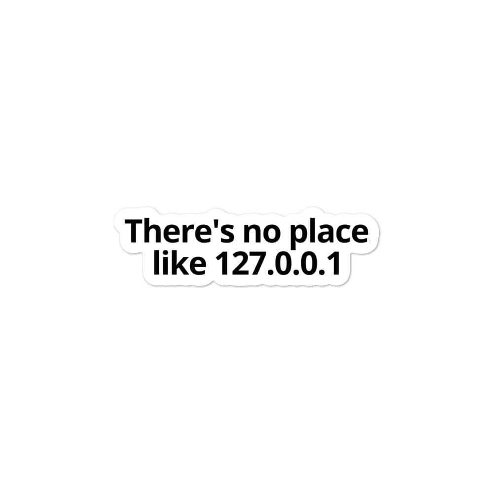There's no place like 127.0.0.1 sticker