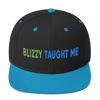 Blizzy Taught Me Embroidered Snapback Hat