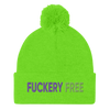 Fuckery Free Embroidered Pom Pom Beanie