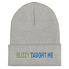 Blizzy Taught Me Embroidered Beanie