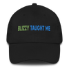 Blizzy Taught Me Embroidered Hat